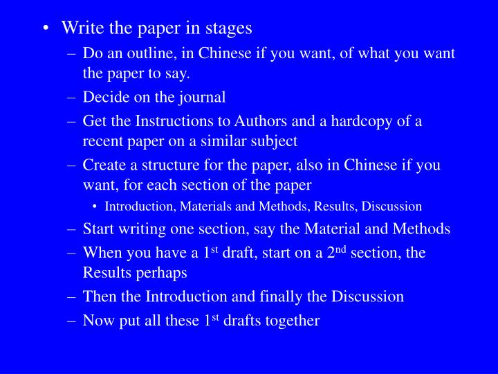 Write the paper in stages