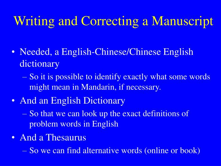Writing and Correcting a Manuscript