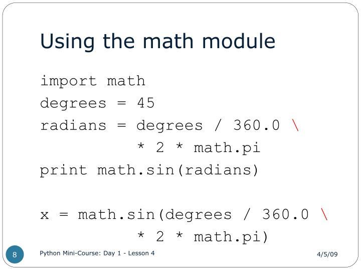 Using the math module