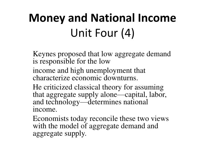 national income determinants and the economy Determination of equilibrium for national income in a two sector economy: methods for the determination of national income.