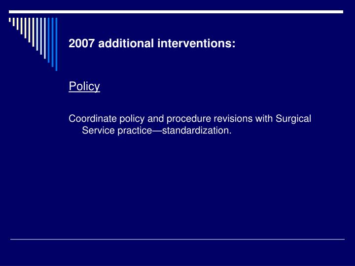 2007 additional interventions: