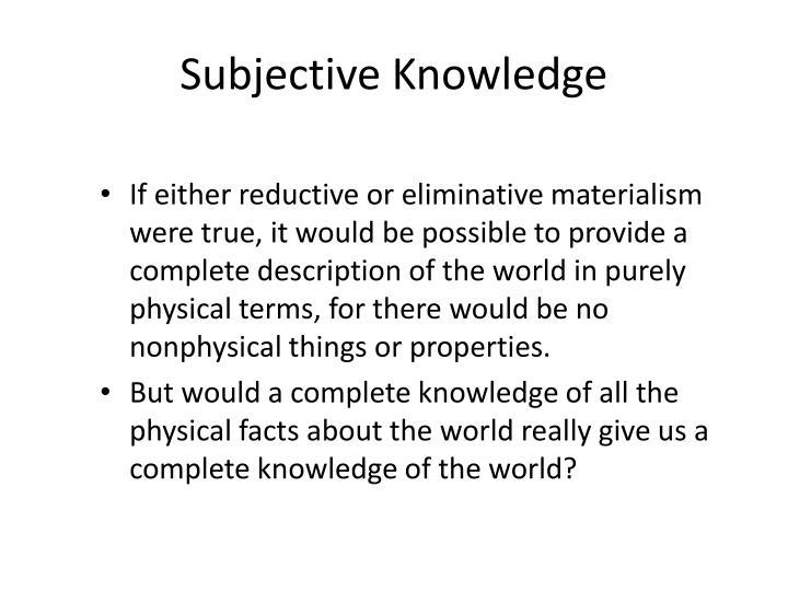Subjective Knowledge