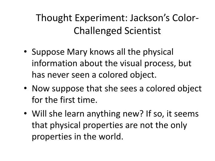 Thought Experiment: Jackson's Color-Challenged Scientist