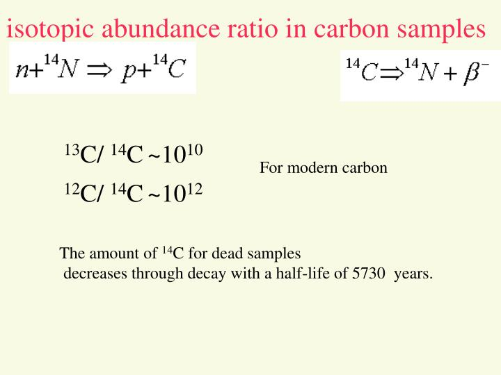 Isotopic abundance ratio in carbon samples