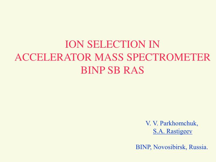 ION SELECTION IN