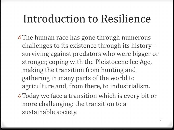 Introduction to Resilience
