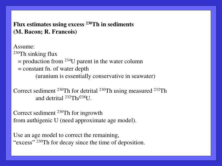 Flux estimates using excess