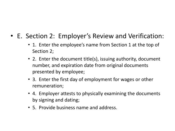 E.  Section 2:  Employer's Review and Verification: