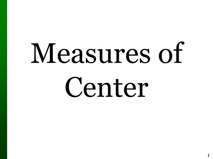 measures of center n.