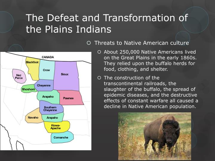the transformation of native american cultures 32 students describe the american indian nations in their local region long ago and in the recent past 44 students explain how california became an agricultural and industrial power, tracking the transformation of the california economy and its political and cultural development since the 1850s.