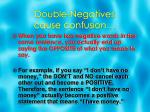 double negatives cause confusion