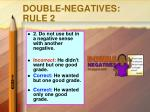 double negatives rule 2