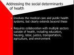 addressing the social determinants of health