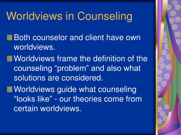 Worldviews in Counseling