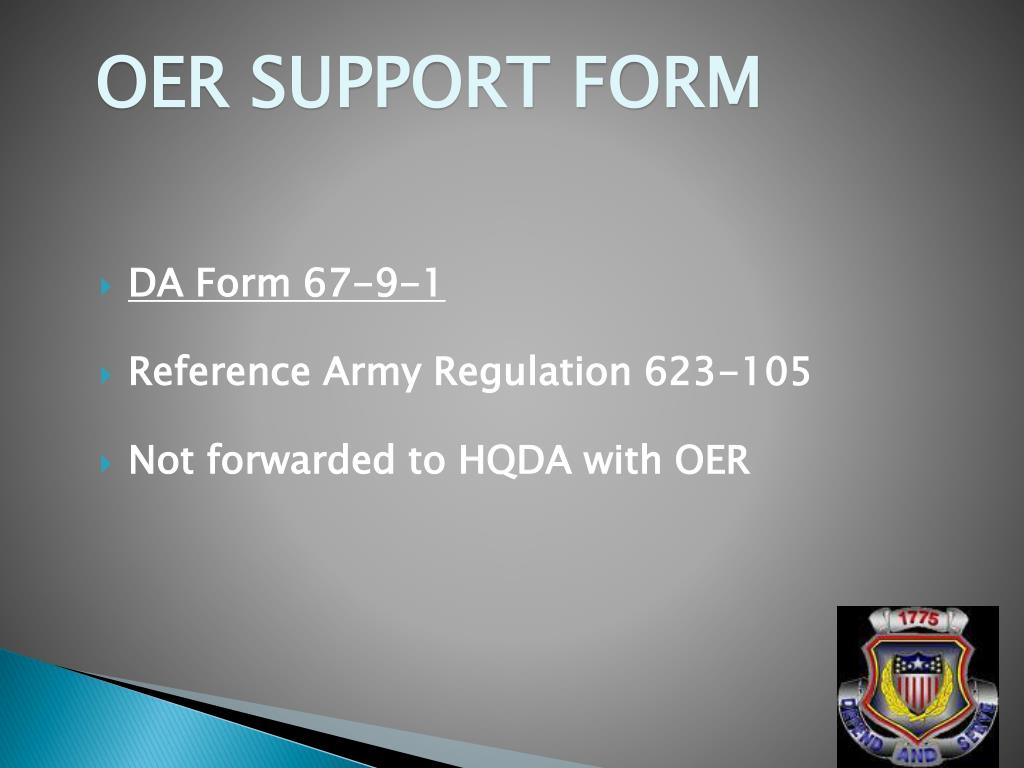 PPT - OFFICER EVALUATION (OER) RECORD SYSTEM PowerPoint ... New Army Oer Support Form Performance Objectives Examples on new army officer evaluation report, new oer support form character section, an army nurse 66h oer examples,