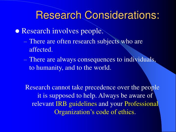 Research Considerations: