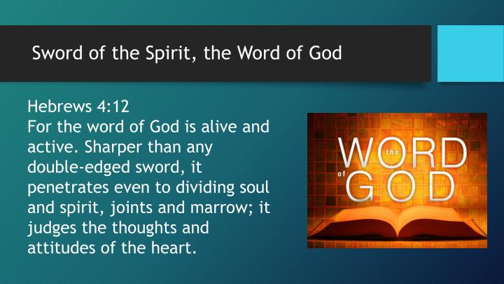 Sword of the Spirit, the Word of God
