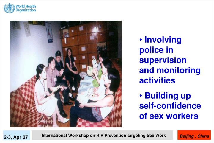 Involving police in supervision and monitoring activities