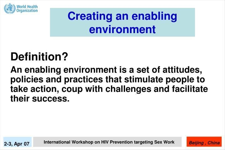 Creating an enabling environment