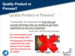 quality product or process