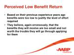 perceived low benefit return