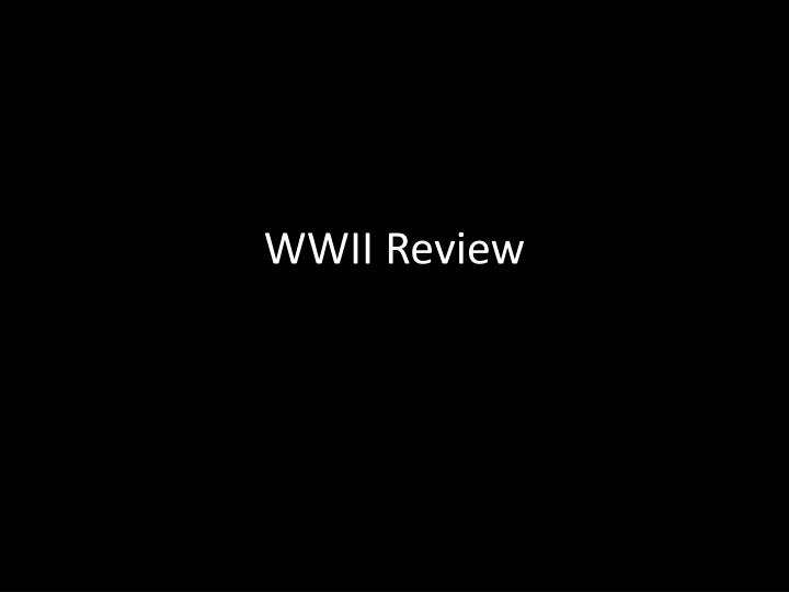 wwii review n.