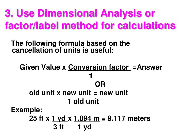 3. Use Dimensional Analysis