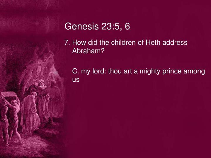 Genesis 23:5, 6