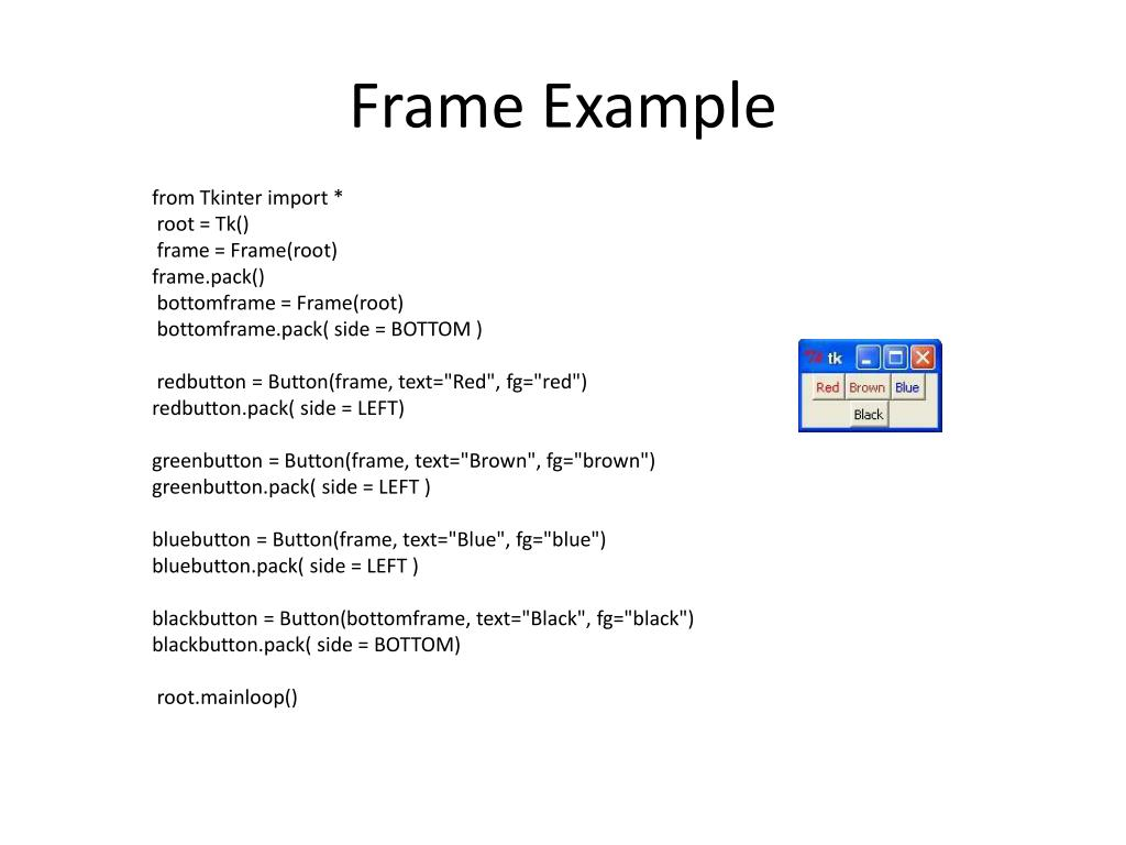 PPT - Tkinter Widgets PowerPoint Presentation - ID:6537477