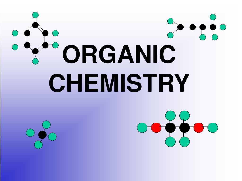 ppt organic chemistry powerpoint presentation id 6537586