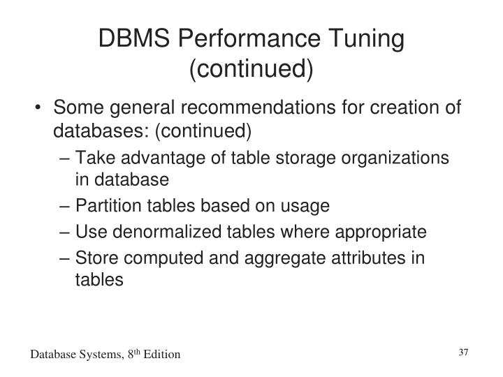 DBMS Performance Tuning (continued)