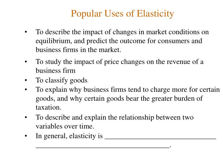 uses of elasticity