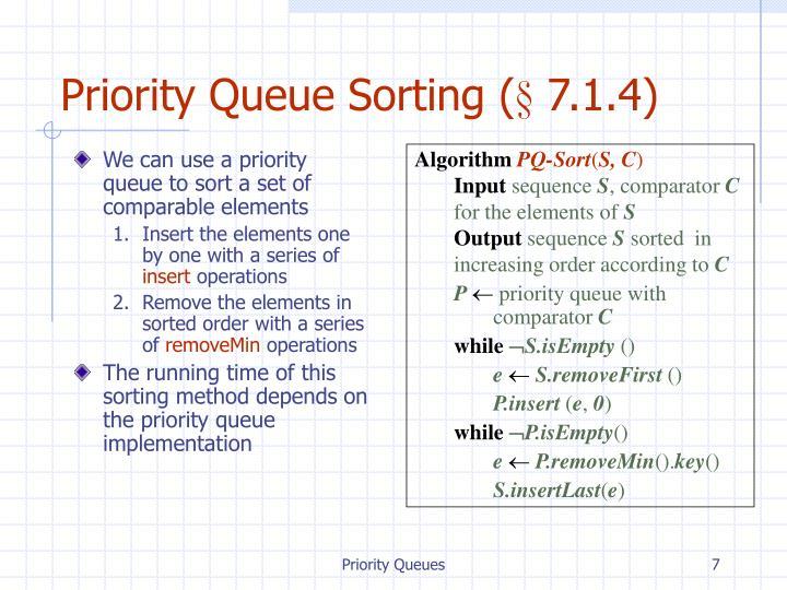Priority Queue Sorting (§ 7.1.4)