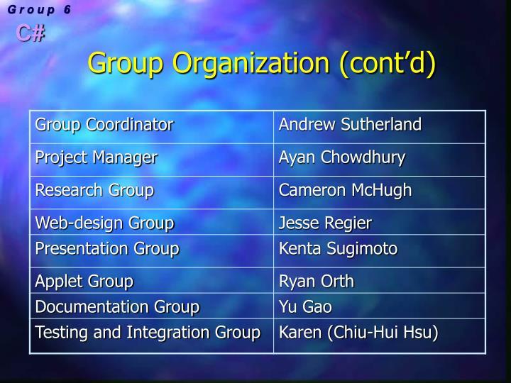 Group Organization (cont'd)