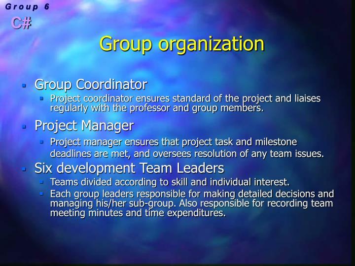 Group organization