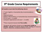 9 th grade course requirements