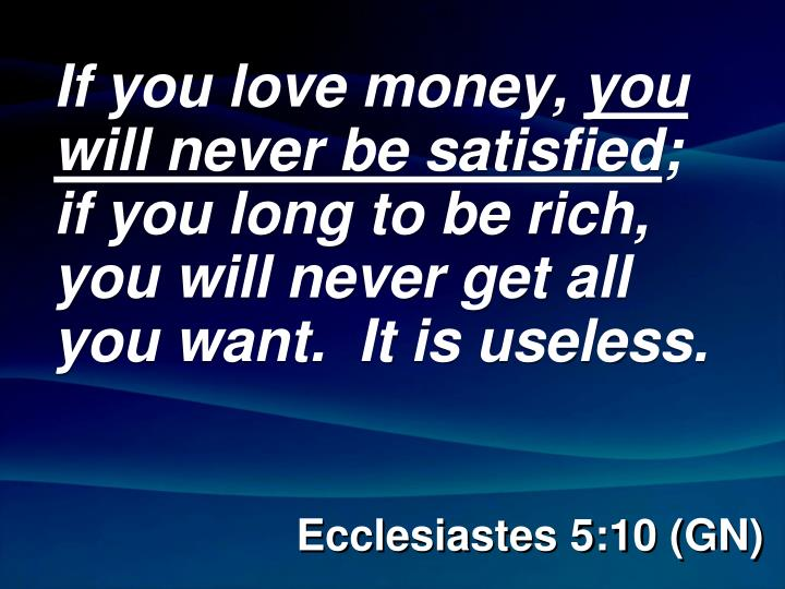 If you love money,