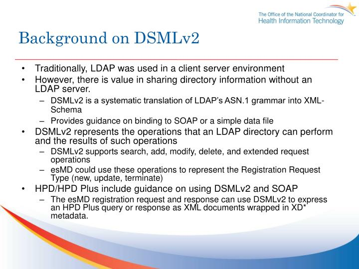 Background on DSMLv2
