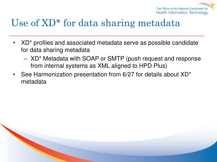 Use of XD* for data sharing metadata