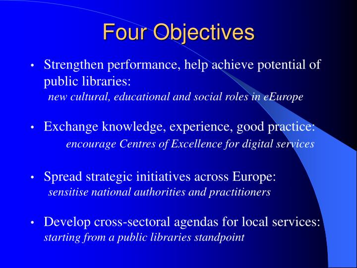 Four objectives
