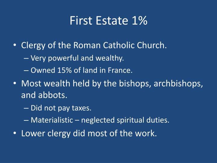 First Estate 1%