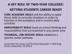 a key role of two year colleges getting students c areer r eady