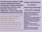using mathematics in context requiring reasoning and sense making