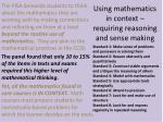 using mathematics in context requiring reasoning and sense making1
