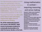 using mathematics in context requiring reasoning and sense making2