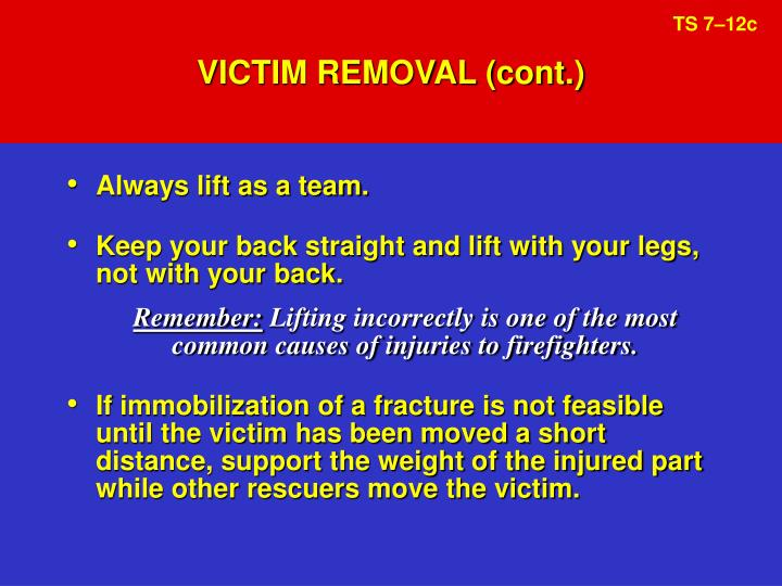 VICTIM REMOVAL (cont.)