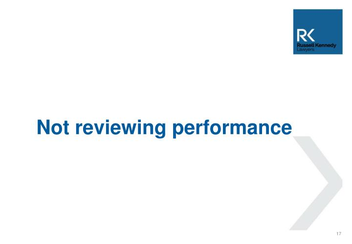 Not reviewing performance