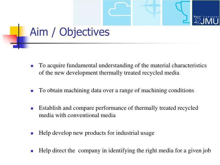 Aim / Objectives