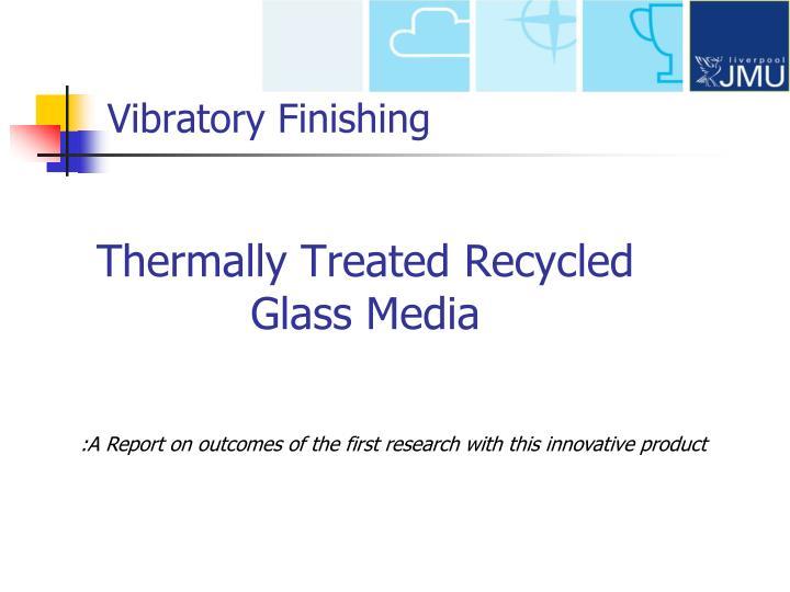 Vibratory Finishing