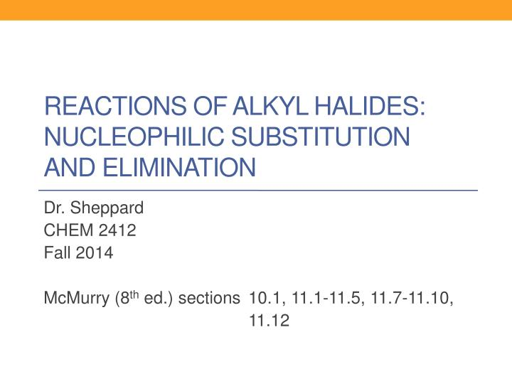 reactivities of alkyl halides in nucleophilic This video is showing basic concept of nucleophilic substitution reactions of alkyl halides and its mechanism.